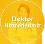 Doktor Hizmetlerimiz